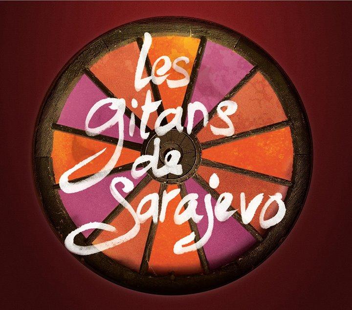 Les Gitans De Sarajevo
