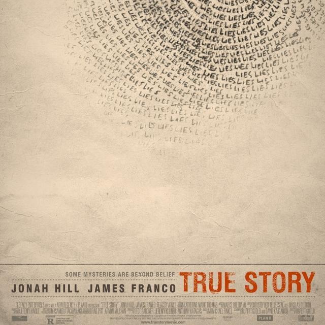 Première | True Story (v.o.a.)