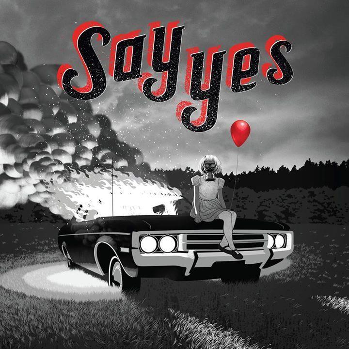 Say Yes + Danko Jones