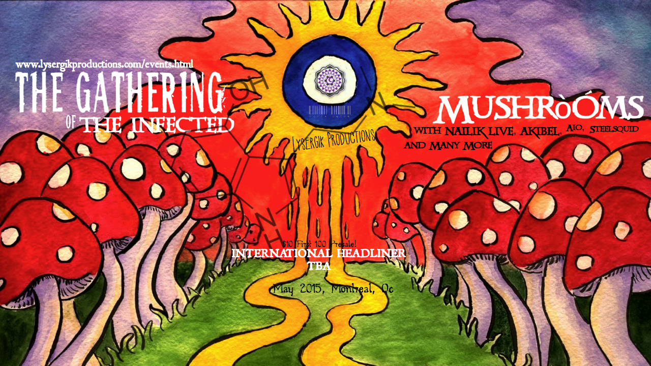 The Gathering of the Infected Mushrooms