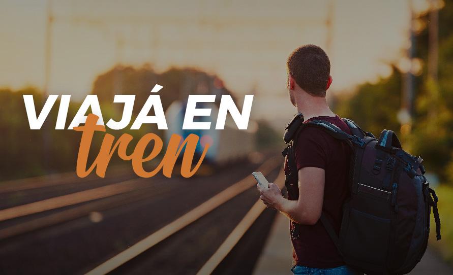 ¡Viajá en TREN!