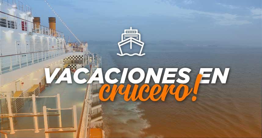 Cruceros en Verano desde $37.571