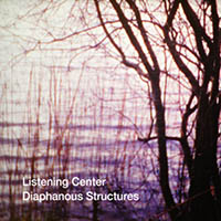 Listening Center - Diaphanous Structures
