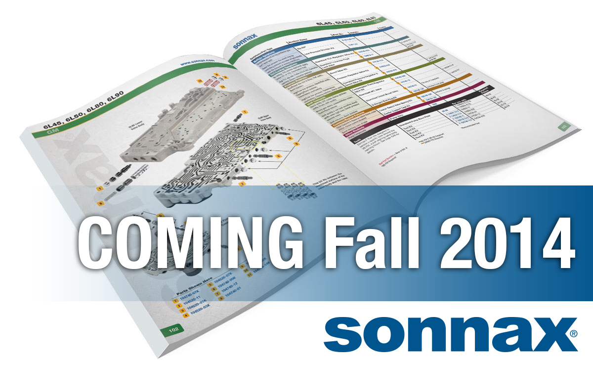 New Transmission Parts Catalog Coming Fall 2014!