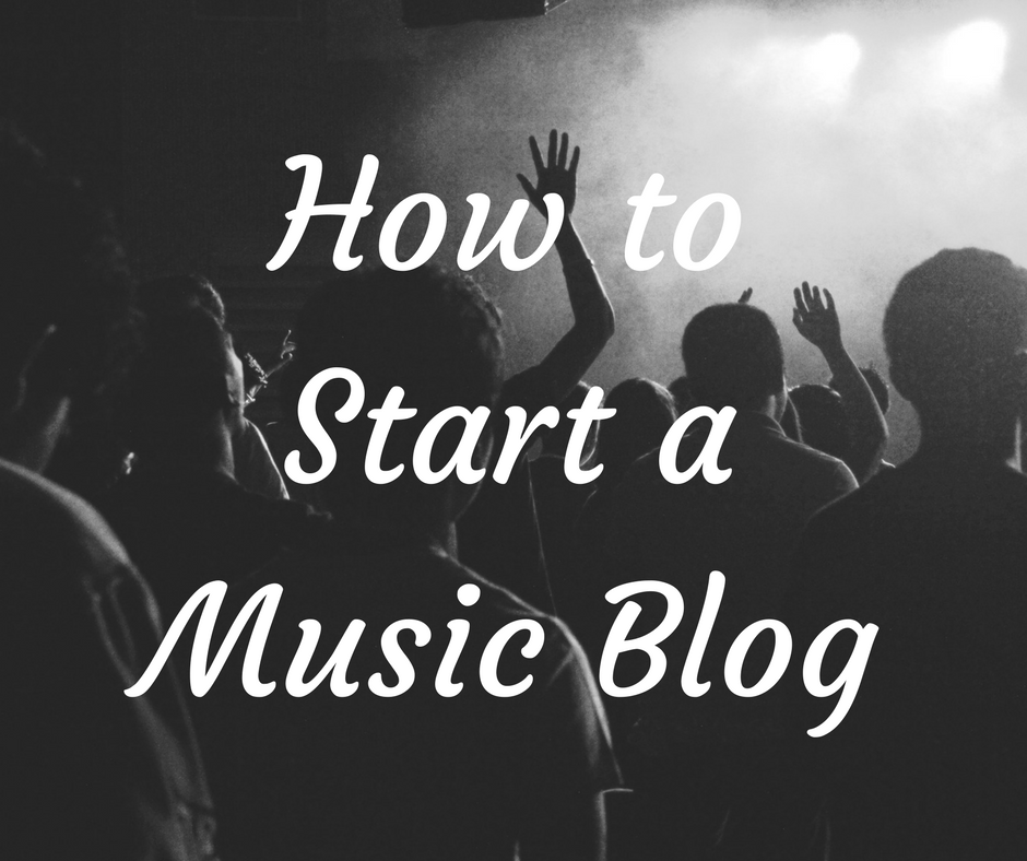 How to start a music blog.