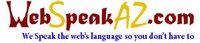 A great web designer: WebSpeakAZ.com, Tempe, AZ