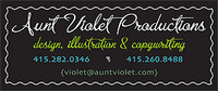 A great web designer: Aunt Violet Productions, San Francisco, CA