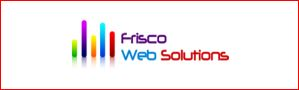 A great web designer: Frisco Web Solutions, San Jose, CA