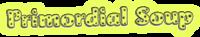 A great web designer: Primordial Soup, Toronto, Canada logo