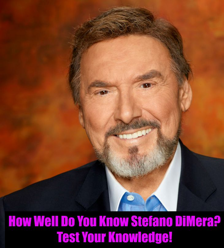 'Days of Our Lives' (DOOL) Trivia: How Well Do You Know Stefano DiMera?