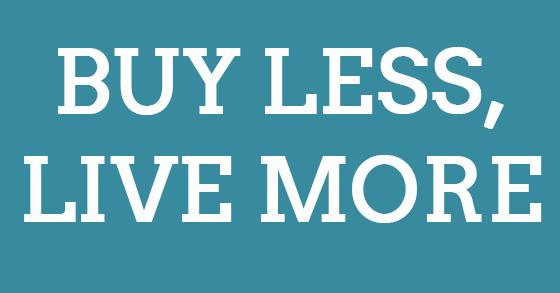 Risultati immagini per buy less