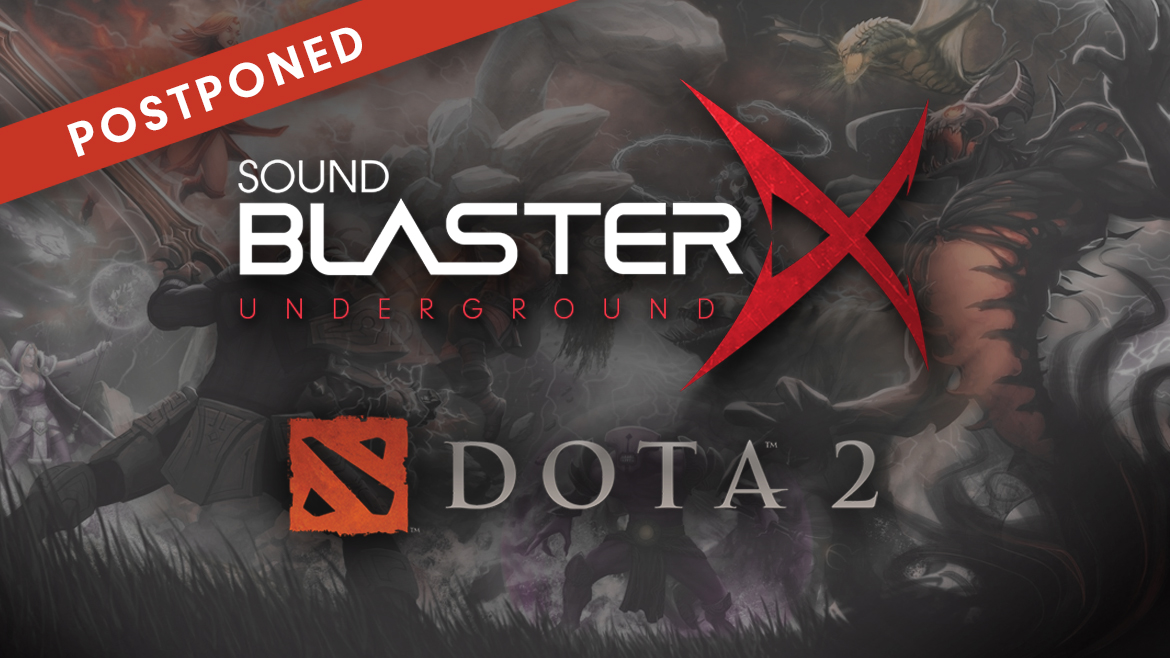 POSTPONEMENT ALERT: New Dates for Sound BlasterX Underground Season 2