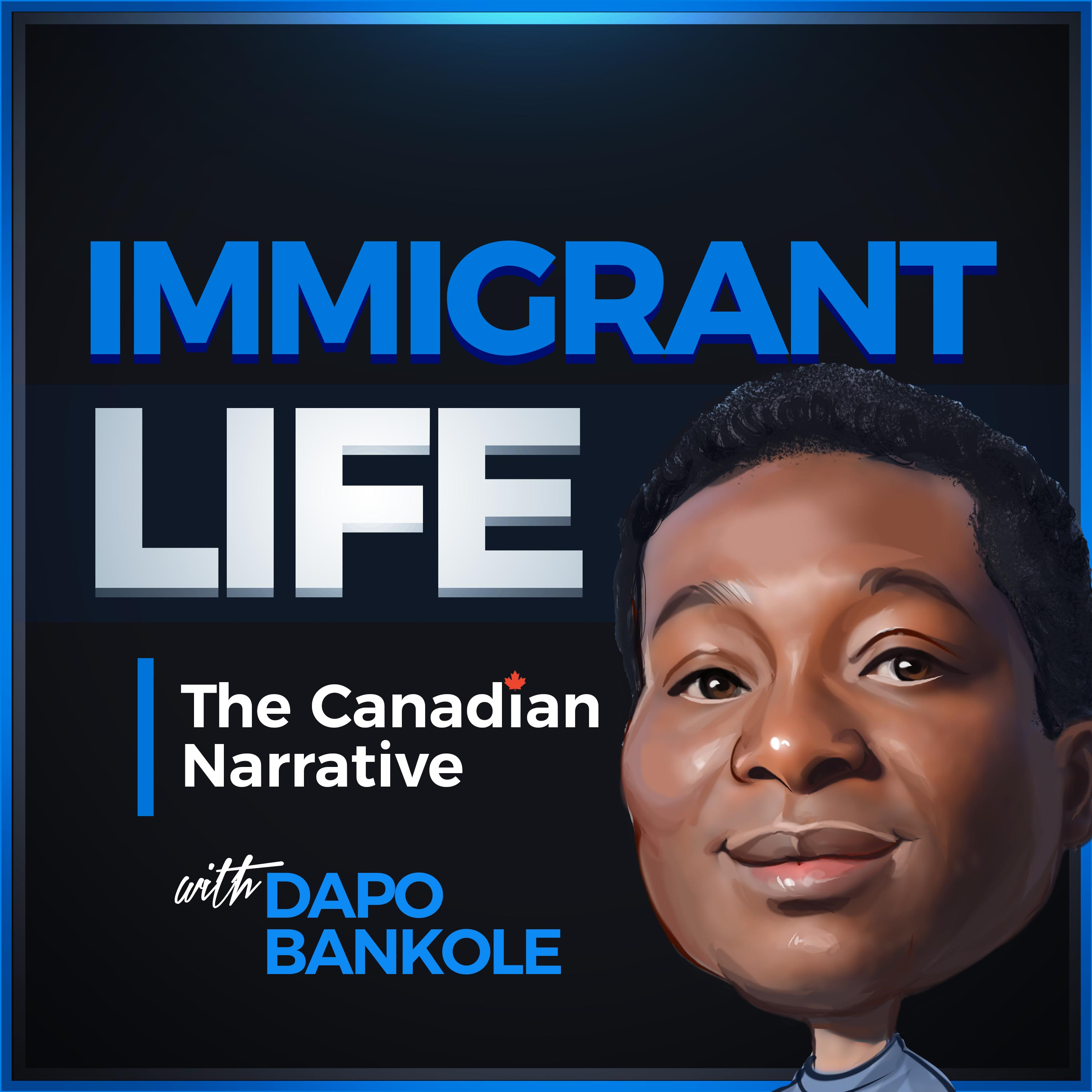 Immigrant Life Podcast