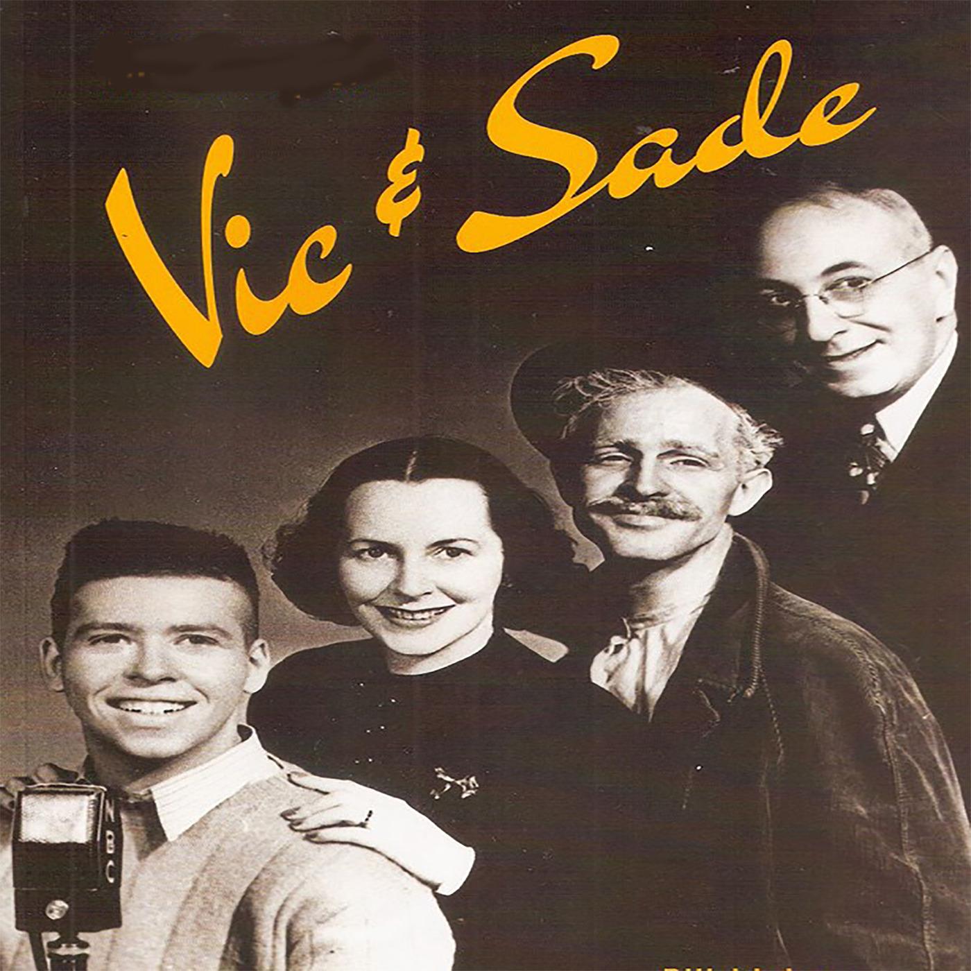 Vic and Sade