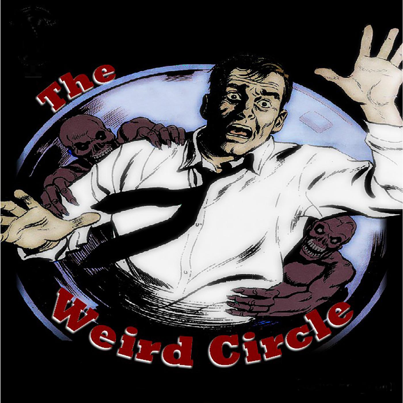 The Weird Circle