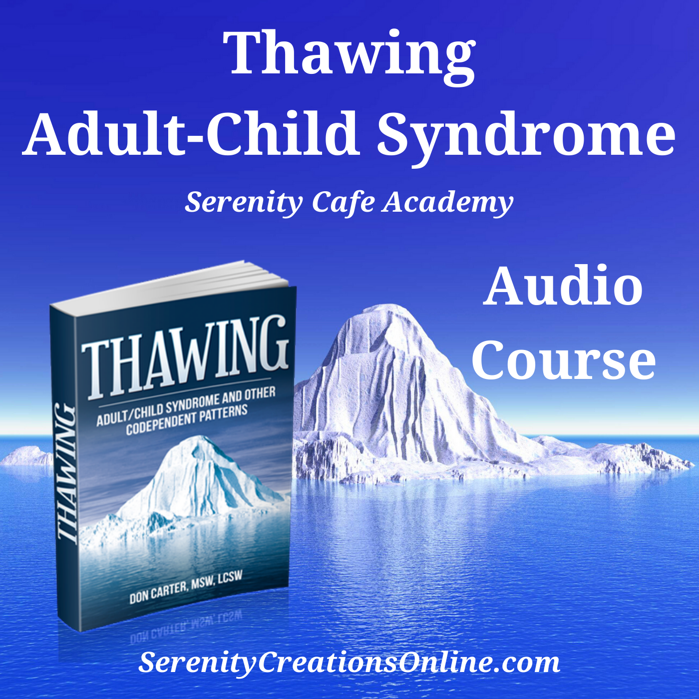Thawing Adult Child Syndrome Soundwise