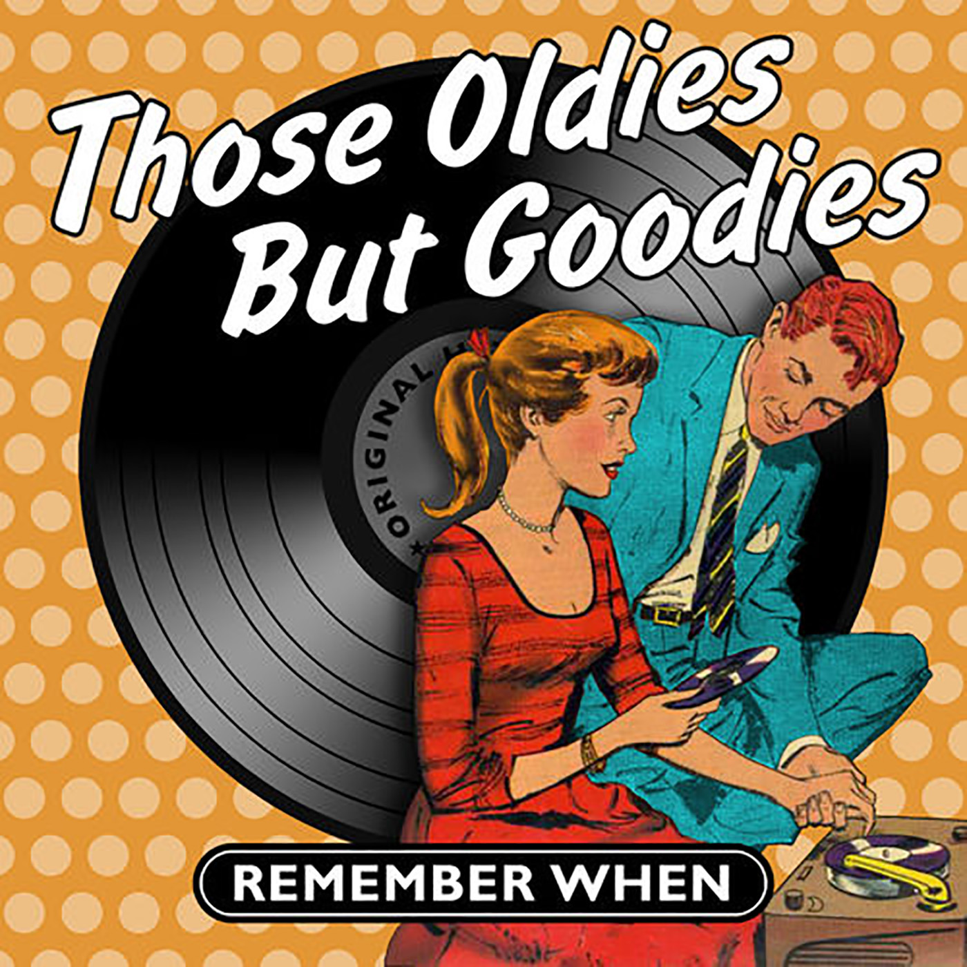 Those Oldie But Goodies