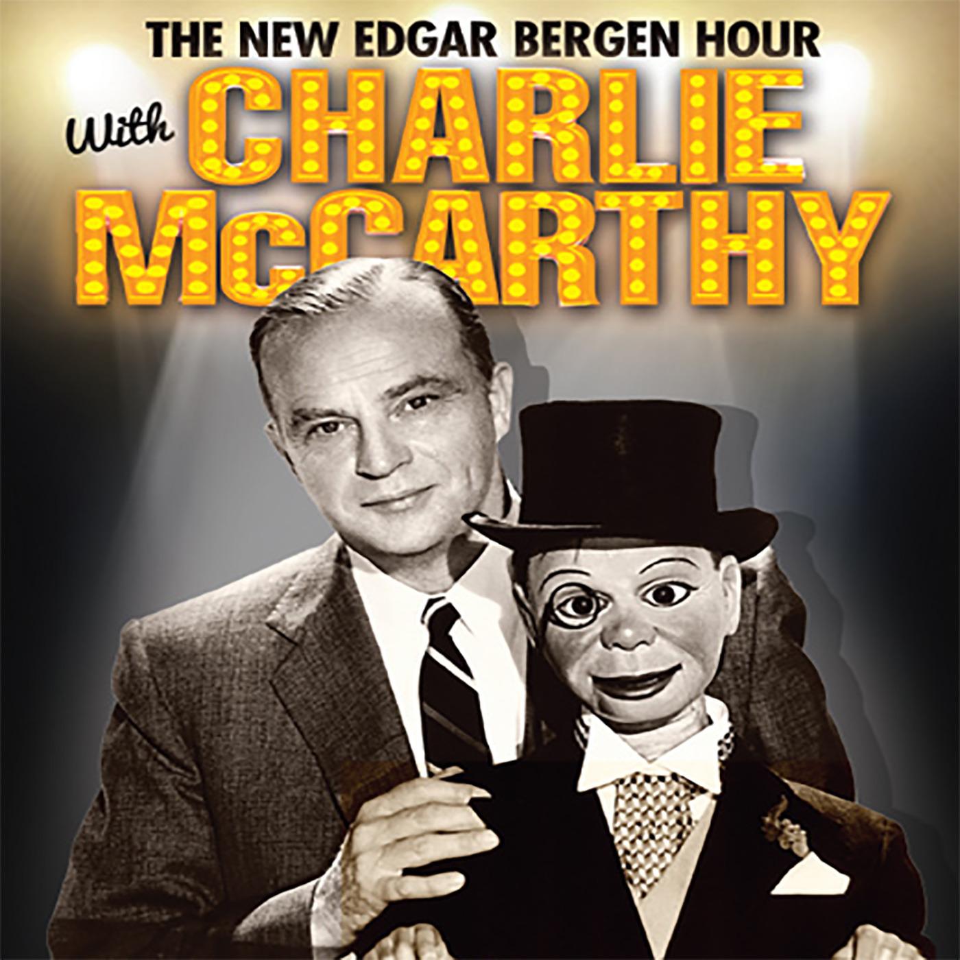 Edgar Bergen & Charle McCarthy  FREE