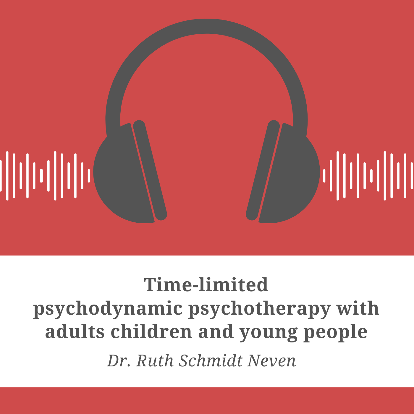 Time-limited psychodynamic psychotherapy with adults, children, and young people