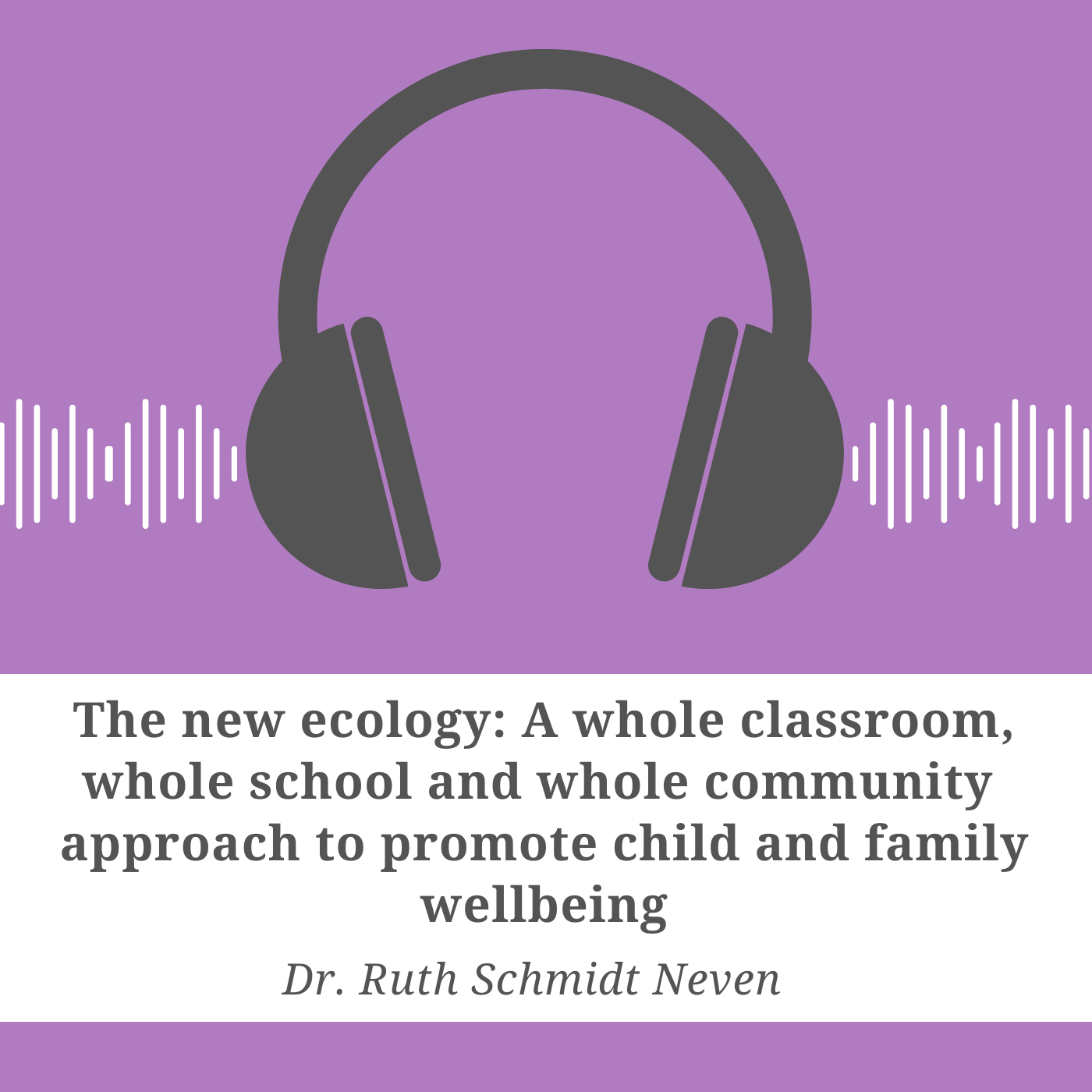 The New Ecology: A whole classroom, whole school, and whole community approach
