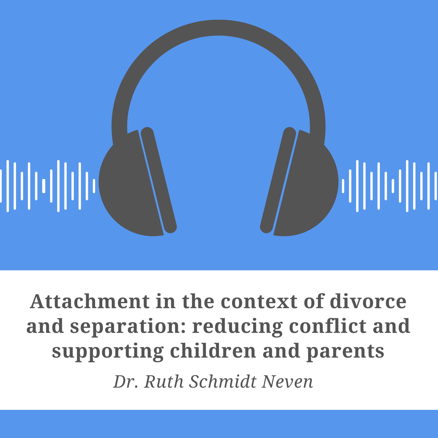 Attachment in the Context of Divorce and Separation