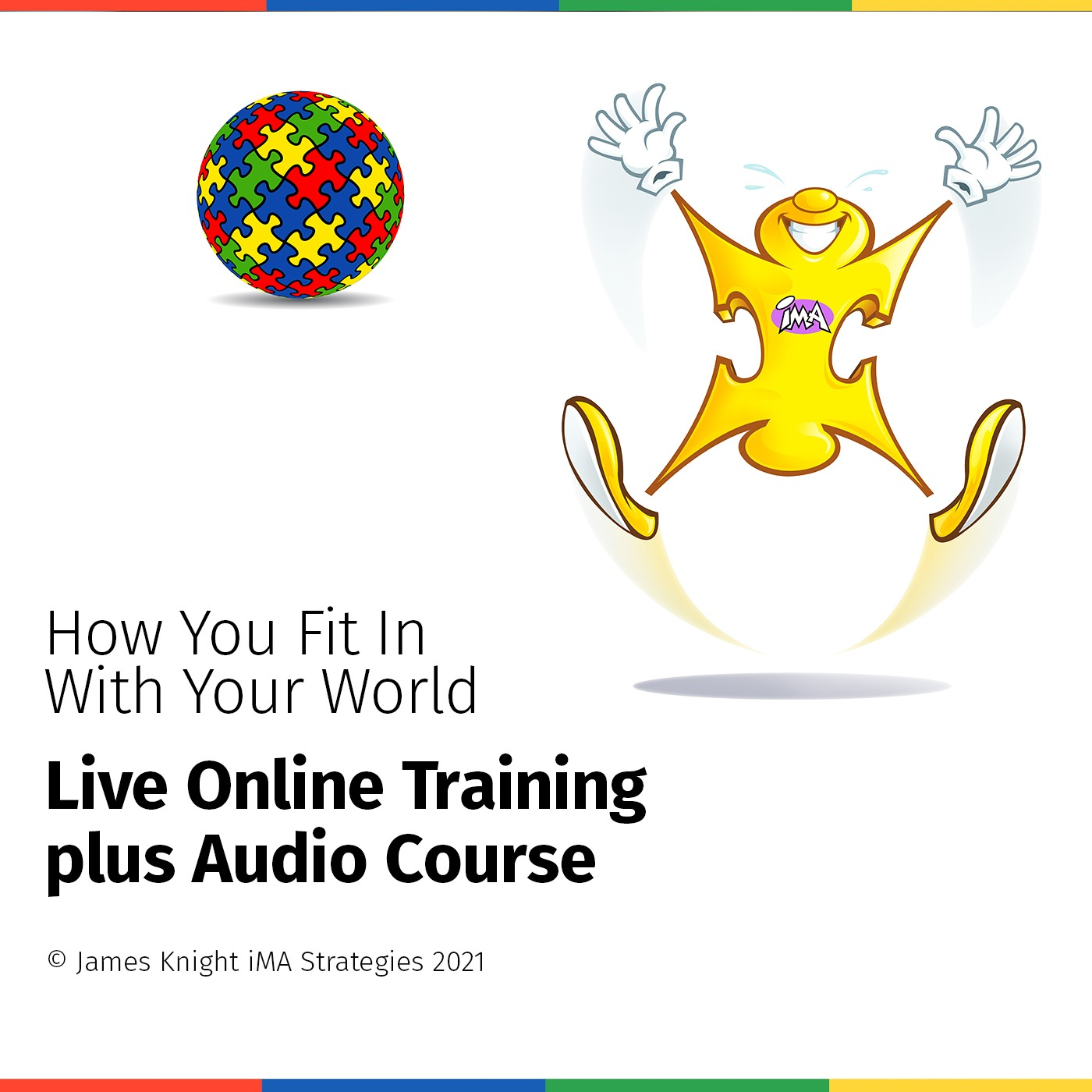 """High Yellow : """" How You Fit In With Your World """"  Audio Training Course"""