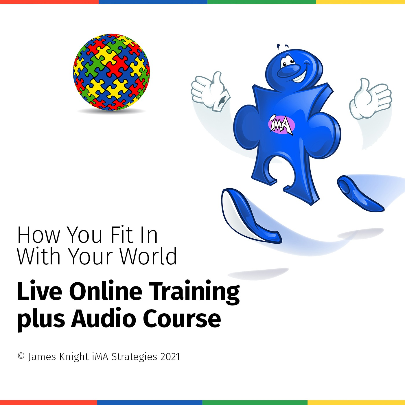 """High Blue :   """" How You Fit In With Your World  """" Audio Training Course"""