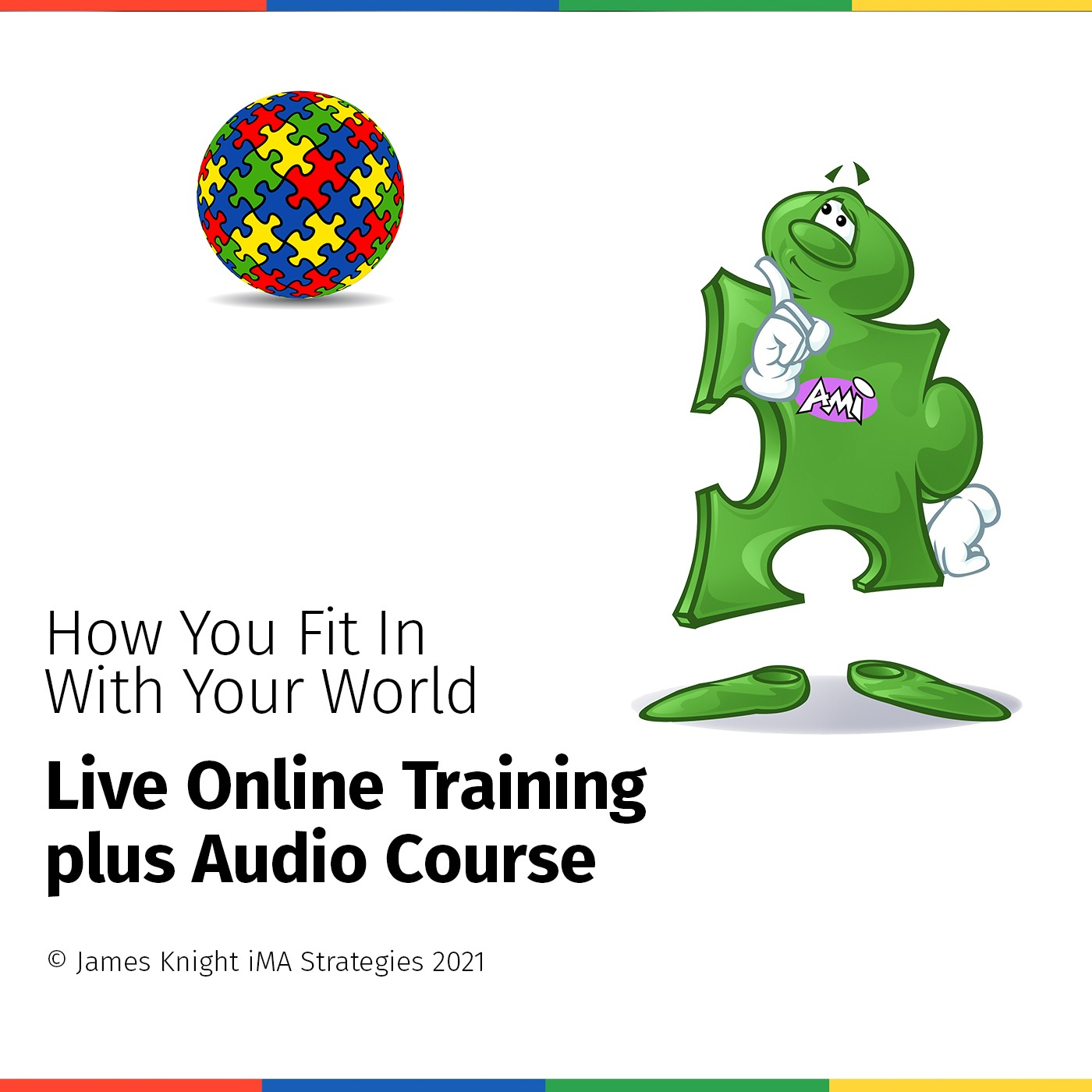 """High Green :  """" How You Fit In With Your World  """" Audio Training Course"""