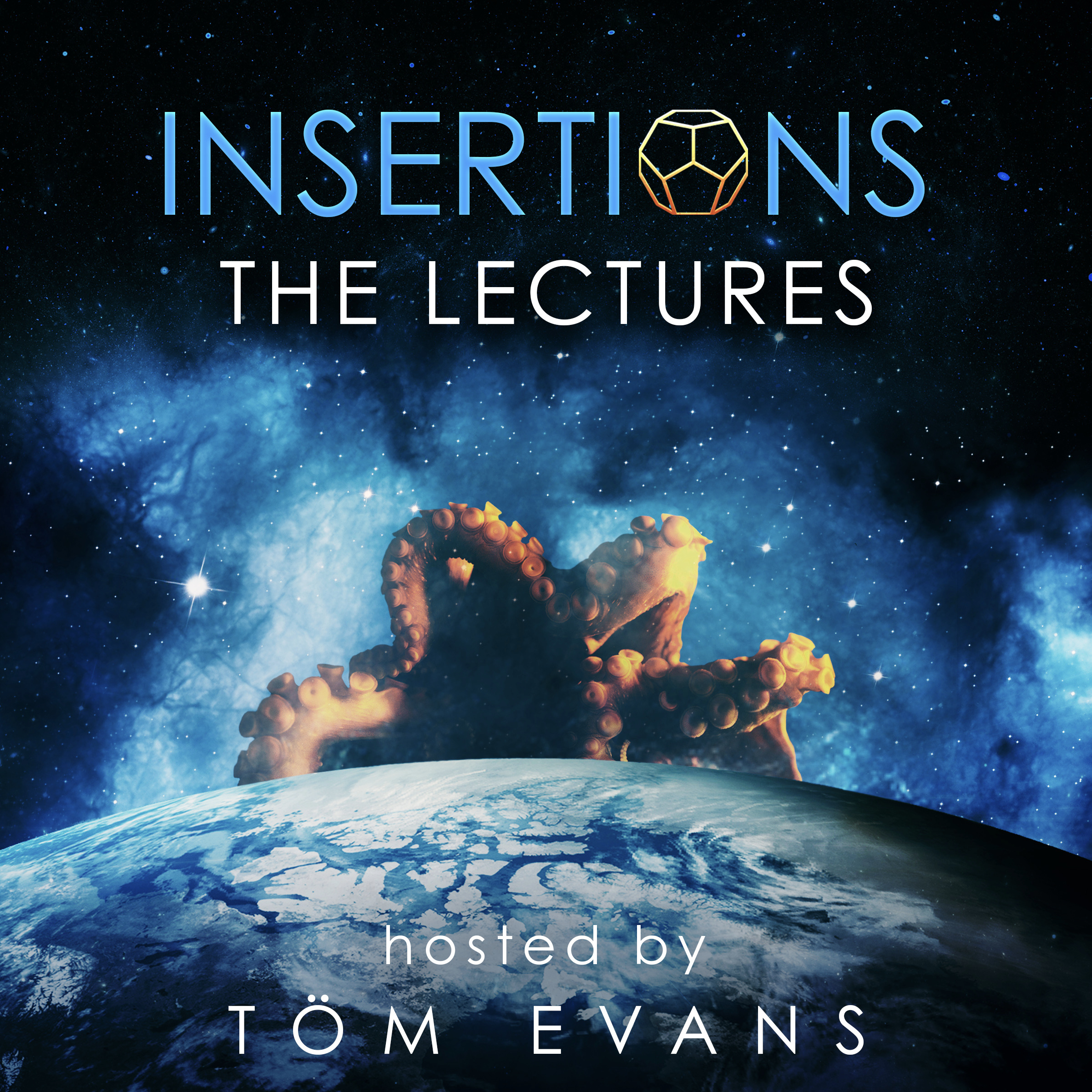 Insertions : The Lectures