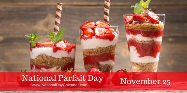 How Will You Celebrate National Parfait Day? - South Florida Reporter