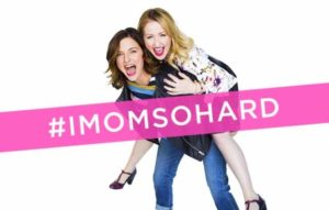 """IMomSoHard"" Comedians Kristin Hensley and Jen Smedley to Perform at Hard Rock Live @ Hard Rock Live 