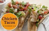 Chicken Tacos with Homemade Salsa