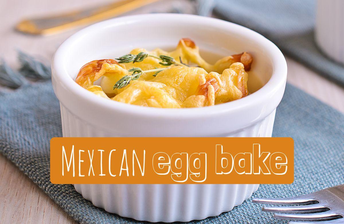 Mexican Egg Bake