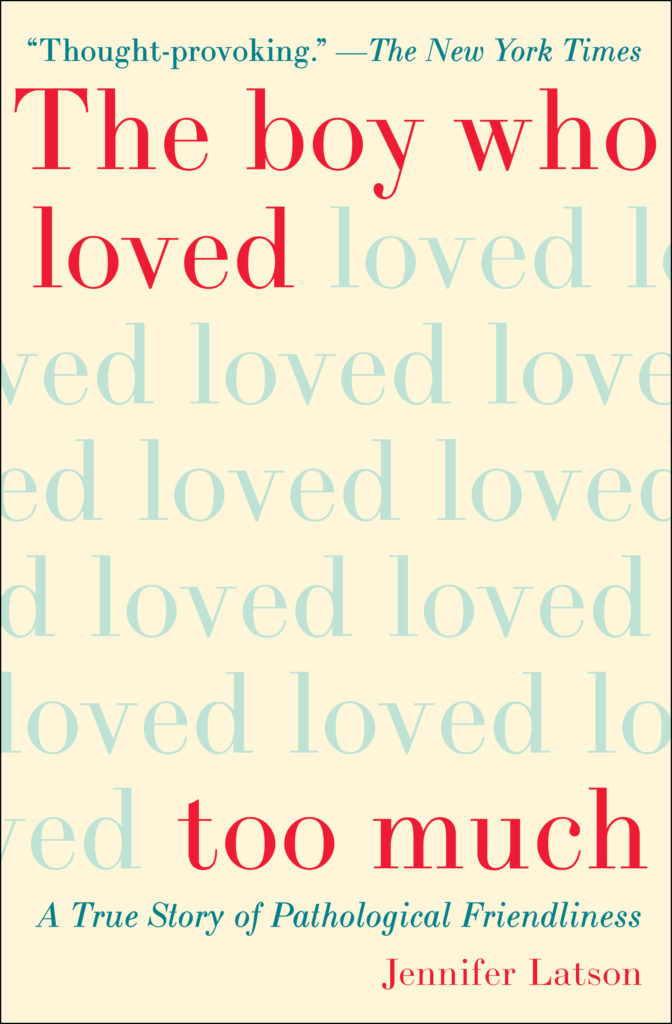 "Book cover for ""The boy who loved too much"" by Jennifer Latson"