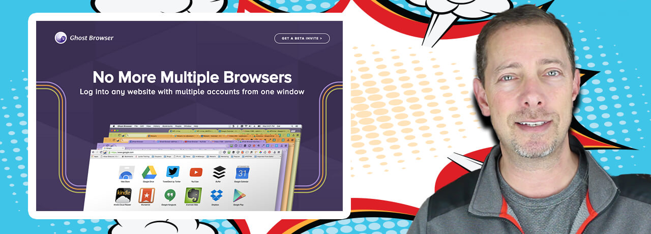 GhostBrowser – Multiple Social Profiles Made Easy