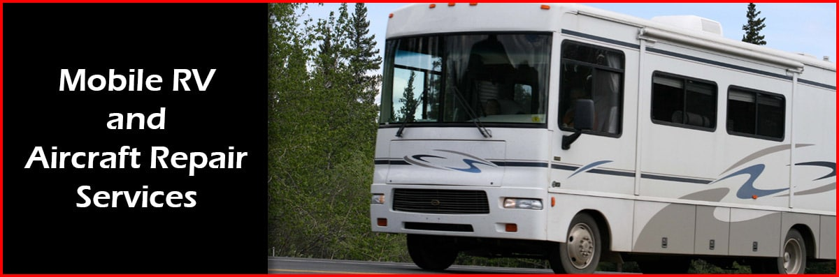 Mobile Rv And Aircraft Repair Services Provides Rv Service