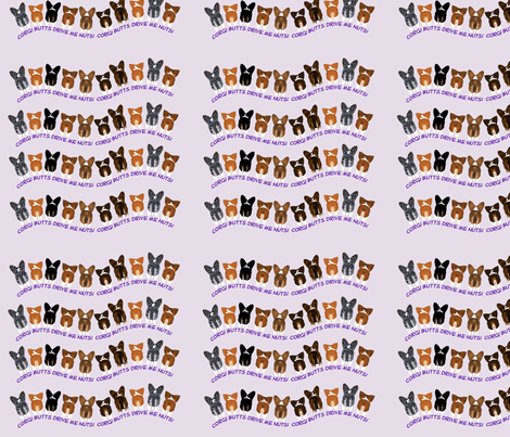 Corgi Butts Drive Me Nuts fabric by colleenscreations on Spoonflower - custom fabric