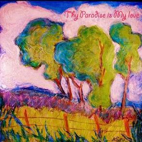 Thy Paradise in My Love