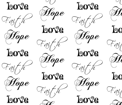 Faith, Hope, Love! fabric by winter on Spoonflower - custom fabric