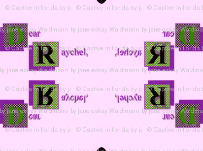 Letter to Rachel III