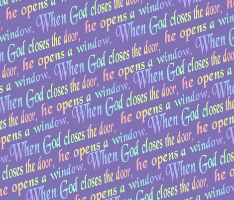 When God closes the door fabric by kikisews on Spoonflower - custom fabric