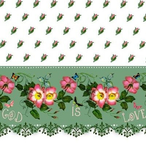 "God is Love   ""petite rosebuds"" Border"