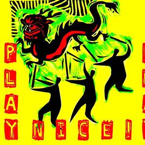 PLAY NICE I