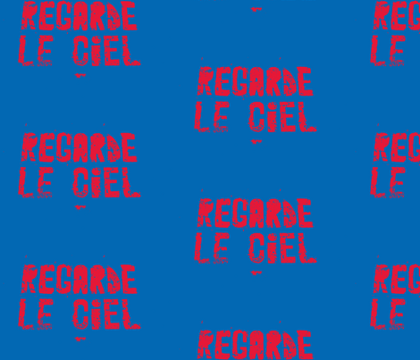 Look at the Sky - Regarde le Ciel, large red text fabric by susaninparis on Spoonflower - custom fabric