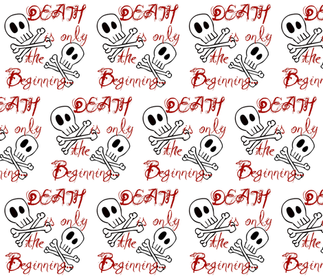 Death is only the Beginning... fabric by coriander_shea on Spoonflower - custom fabric