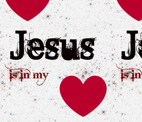 Jesus is in my Heart fabric by christy_leigh on Spoonflower - custom fabric