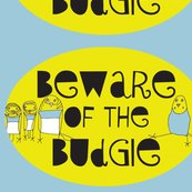 Rrbeware-of-the-budgie4_shop_thumb