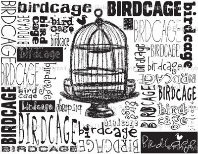 Birdcage Type! (Black & White)