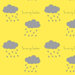 Rainclouds You are my Sunshine