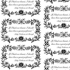 Lady Catherine de Bourgh -A Great Proficient
